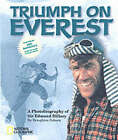 Triumph on Everest: A Photobiography of Sir Edmund Hillary by Broughton Coburn (Paperback, 2003)