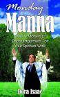 Monday Manna 9781420834024 by Dora Isaac Book