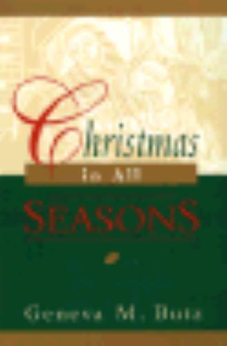Christmas in All Seasons by Geneva M. Butz
