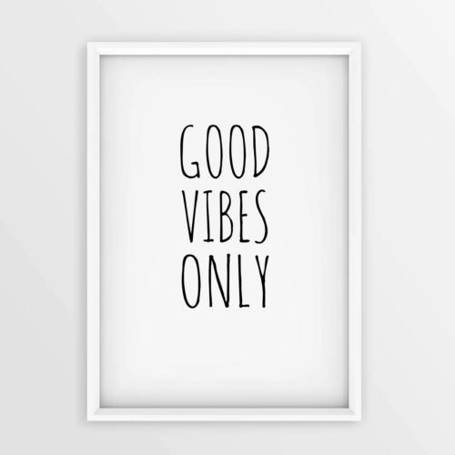 Motivational inspirational quote Poster Print Picture Wall Art Good Vibes Only