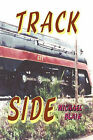 Track Side by Michael Blair (Paperback, 2011)