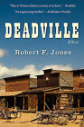 Deadville by Robert F Jones (Paperback / softback, 2013)