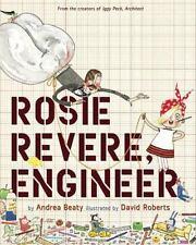 Rosie Revere, Engineer by Andrea Beaty (2013, Hardcover)