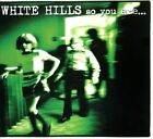 So You Are... So You'll Be [Digipak] by White Hills (CD, Aug-2013, Thrill Jockey)