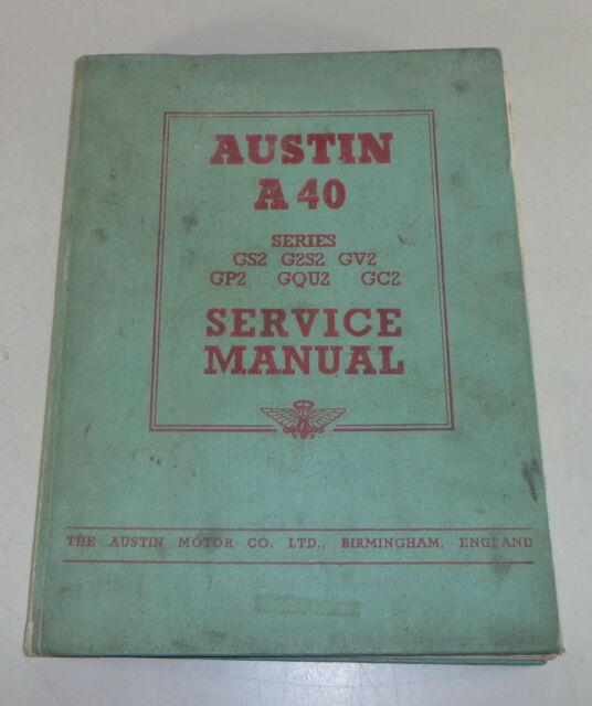 Workshop Manual  Workshop Manual Austin A40 Dorset  Devon