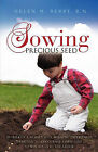 Sowing Precious Seed by R N Helen M Berry (Paperback / softback, 2009)