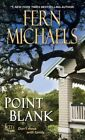 Point Blank by Fern Michaels (Paperback, 2016)