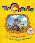 The Cheese by Margie Palatini (Hardback, 2007)