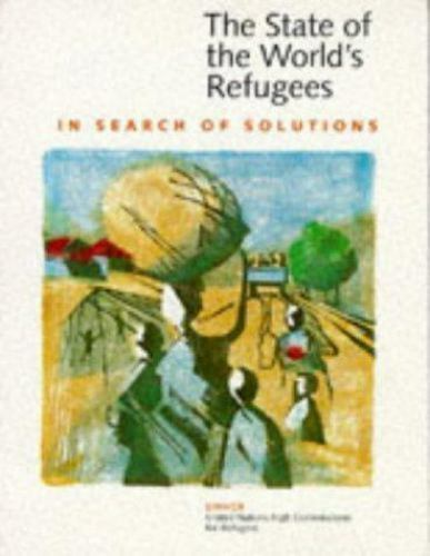The State of the World's Refugees 1995: In Search of Solutions, United Nations H