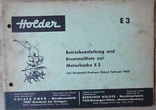 Holder Motorhacke E 3 Betriebsanleitung und Ersatzteilliste