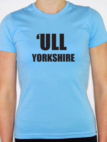 East Riding Humberside Themed Womens T-Shirt /'ULL YORKSHIRE Hull City