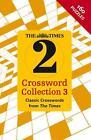 The Times 2 Crossword Collection 3 von Times2, The Times Mind Games und John Grimshaw (2014, Taschenbuch)