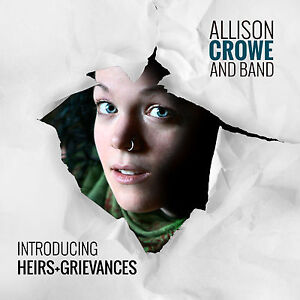 Allison-Crowe-Introducing-Heirs-Grievances-Double-CD