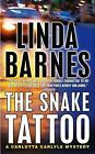 Carlotta Carlyle Mysteries: The Snake Tattoo 2 by Linda Barnes (2004, Paperback)