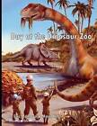 A Day at the Dinosaur Zoo by Eric Montoya (Paperback / softback, 2012)
