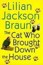 The Cat Who Brought Down the House by Lilian Jackson Braun (2003, Hardcover)