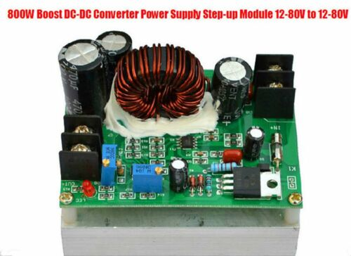 800W DC-DC Boost Converter Power Supply Step-up Module 12-80V to 12-80v