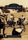 Diamond Bar by City of Diamond Bar, Diamond Bar Historical Society (Paperback, 2014)