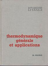 R. Kling - THERMODYNAMIQUE GENERALE et APPLICATIONS -