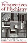 The Perspectives of Psychiatry by Paul R. McHugh, Phillip R. Slavney (Paperback, 1998)