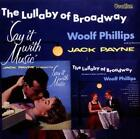 The Lullaby Of Broadway/Say It With von Jack Payne,Woolf Phillips (2011)