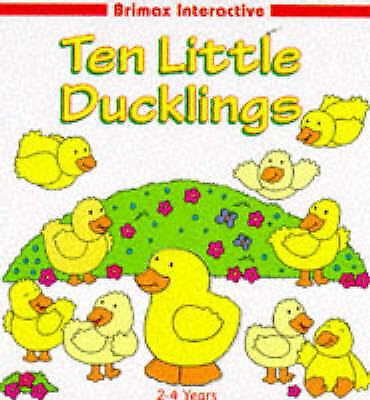 """AS NEW"" , Ten Little Ducklings (Brimax Interactive) Book"