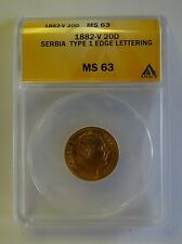 1882-V Serbia Gold 20 Dinara ANACS MS 63 Type 1 MS63 1882 Coin 20D Serbian Milan