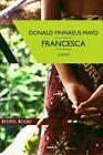 Francesca by Donald Finnaeus Mayo (Paperback / softback, 2013)
