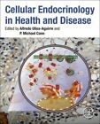 Cellular Endocrinology in Health and Disease by Elsevier Science Publishing Co Inc (Hardback, 2014)