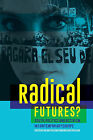 Radical Futures?: Youth, Politics and Activism in Contemporary Europe by John Wiley & Sons Inc (Paperback, 2015)
