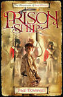 Prison Ship: The Adventures of Sam Witchall by Paul Dowswell (Paperback, 2007)