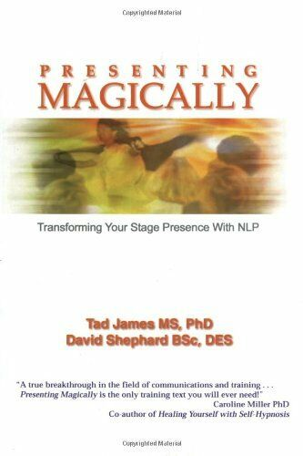 1 of 1 - Presenting Magically: Transforming Your Stage Presen... by James, Tad 1899836527