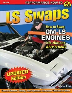 Ls-Swaps-How-To-Swap-Gm-Ls-Engines-Into-Almost-Anything-Book-Manual
