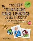 The Best Homemade Kids' Lunches on the Planet: Make Lunches Your Kids Will Love with More Than 200 Deliciously Nutritious Meal Ideas by Laura Fuentes (Paperback, 2014)