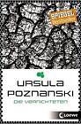 Die Vernichteten von Ursula Poznanski (2016, Taschenbuch)