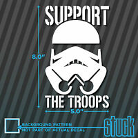 """Support The Troops - 5"""" x 8"""" - vinyl decal sticker star wars storm trooper"""