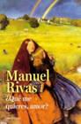 Que Me Quieres Amor? by Manuel Rivas (Paperback, 2015)