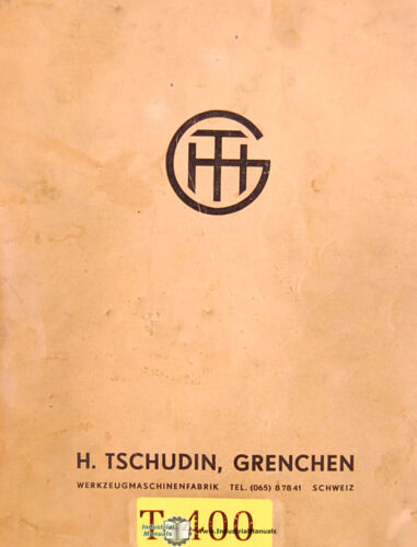 Grenchen HTG-400 Cylindrical Grinding Operations /& Schematics Manual Tschudin