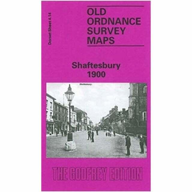 Shaftesbury 1900 (Dorset Sheet 4.14) - Old OS Maps
