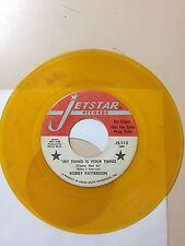 NORTHERN SOUL 45 RPM RECORD - BOBBY PATTERSON- JETSTAR 115- PROMO- YELLOW VINYL