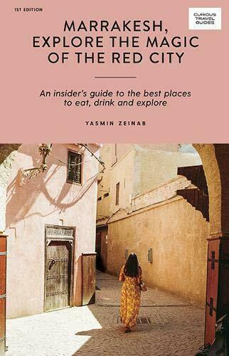 Marrakesch, Erkunden The Magic Von Rot City: An Insider's Guide To Best Pla