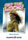 Get the Look! by Alison Hawes (Paperback, 2015)
