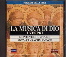 La musica di Dio- I Vespri / Monteverdi, Vivaldi, Mozart, Rachmaninof, CD -ST638