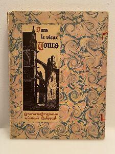 DUBREUIL-FERDINAND-DANS-LE-VIEUX-TOURS-1933-GRAVURES-ORIGINALES-EO-Numerote