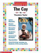Scholastic Literature Guide (Grades 4-8)  The Cay by Beech, Linda Ward