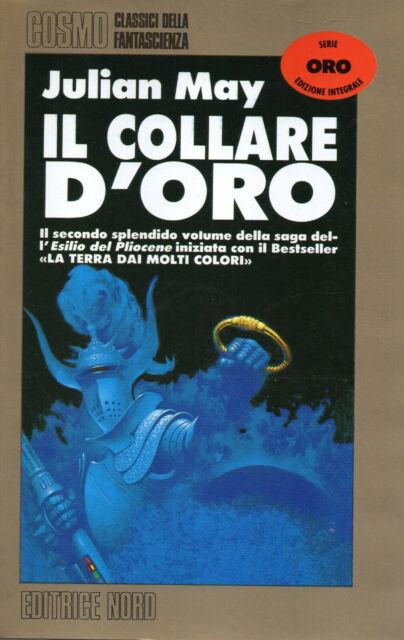 Julian MAY Il collare d'oro Cosmo Oro n 69 Nord Ristampa 1999