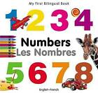 My First Bilingual Book - Numbers - English-german by Milet Publishing Ltd (Board book, 2010)