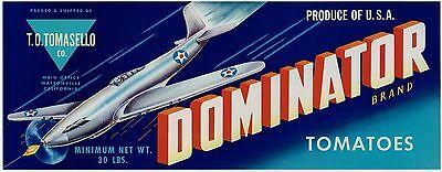 DOMINATOR TOMATO CRATE LABEL WATSONVILLE CALIFORNIA 1940/'s Airplane WWII FIGHTER