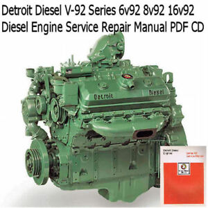 Details about Detroit Diesel Series V-92 Service Manual 6V-92 8V-92 Engine  Repair CD !!