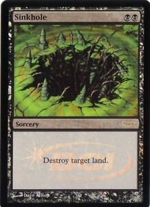 Sinkhole-PREMIUM-FOIL-PROMO-JUDGE-DCI-Magic-Mtg